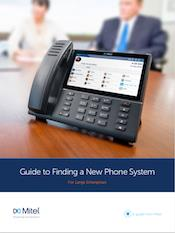 Large Enterprise Guide to finding a new phone system