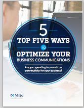5 Ways to Optimize your Business Communications Graphic